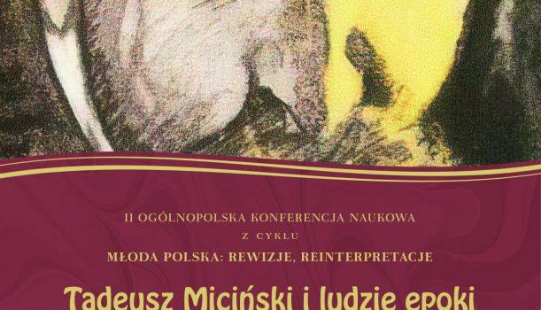 """""""Tadeusz Miciński i ludzie epoki"""""""
