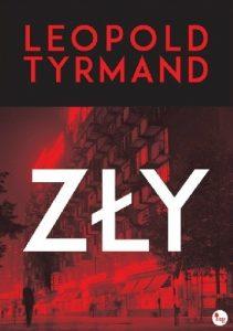 """Leopold Tyrmand """"Zły"""""""